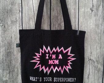 "Shopping bag ""superpower mom"" (100% organic cotton)"