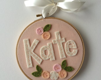 "6"" GIRL NAME Embroidery Hoop Art- made with Felt and Patterned Fabric by Miss Tweedle"