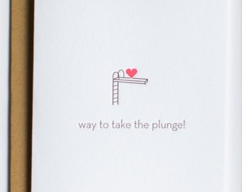 Wedding. Way To Take The Plunge Wedding | Engagement Letterpress Card