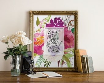 Grow Where You are Planted Purple and Pink Flowers // Printable Art // home art, office, wall print//Peachpod Paperie