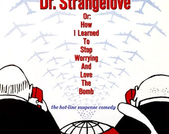 Dr. Strangelove Poster, Or: How I learned to Stop Worrying and Love the Bomb, USA, USSR, Cold War Satire Movie