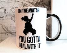 The Legend of Korra | I'm The Avatar You Gotta Deal With It - 11oz Coffee Mug
