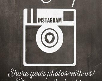 Chalkboard Instagram Wedding Sign Digital File