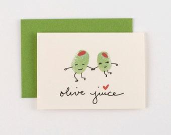 Olive Juice Olives Valentines Love Greeting Card