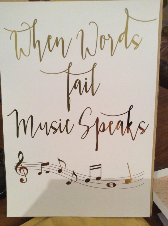 Wall Art Quotes From Songs : Inspirational quote music print when words fail