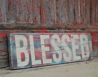 Wooden Sign - BLESSED - Religious - Christian - Inspirational - Rustic