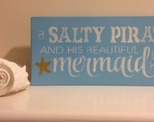 Salty Pirate, Mermaid, wood sign, nautical sign, quote sign, nautical sign, beach sign, condo decor, beach house decor, tiki bar sign