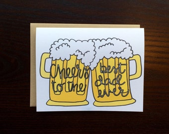 Cheers to the Best Dad Ever- Beer Father's Day Card- Cute Father's Day Card- Hand Lettered Card- Funny Father's Day Card- Beer Card