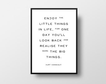 Enjoy the, little things, Kurt Vonnegut, Writer Quote, Author Quote, Book Lover, Typographic Print, Literary poster, Vintage Poster