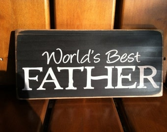 World's Best Father Sign