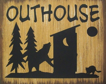 Outhouse Bear, Moose or Deer Cabin Lodge Hunting Primitive Rustic Country Wood Sign Home Decor