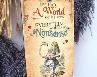 Alice in Wonderland Decoration Mad Hatter Hanging Wooden Plaque Decoration NONSENSE