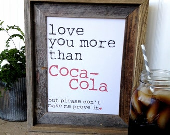 Love You More Than Coca-Cola Digital Art - Instant Download