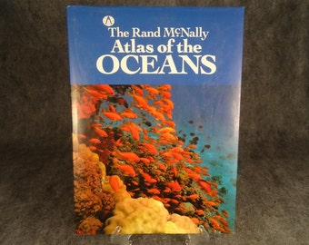 The Rand McNally Atlas of the Oceans 1987