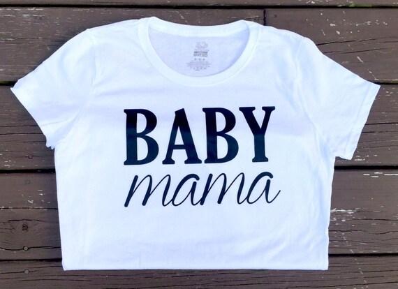 White Baby Mama T Shirt
