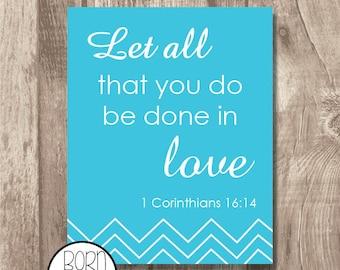 Printable Bible Verse 1 Corinthians 16:14 Blue