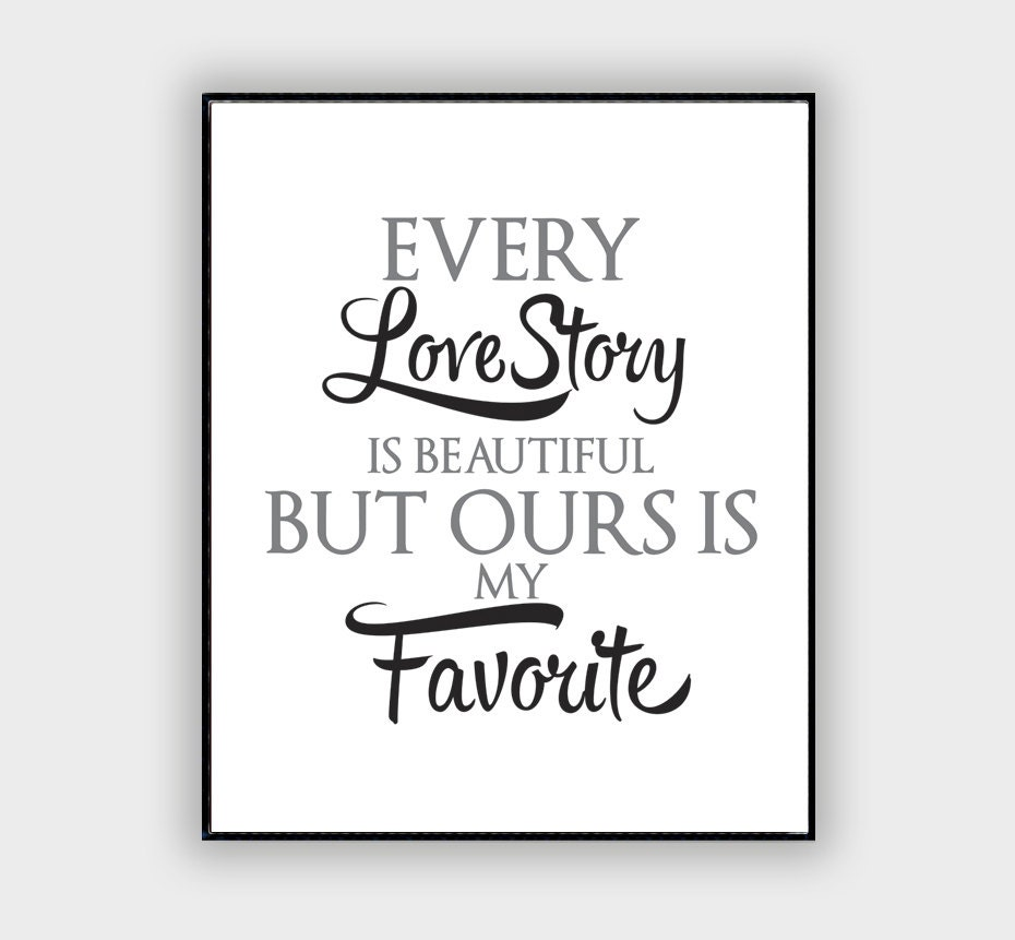 every love story is beautiful inspirational quote by monomotto