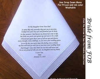 Gift for the Bride Hankie from Her Father ~ 0607 Sign & Date Free!  5 Brides Handkerchief Styles and 8 Ink Colors. Brides Hankerchief