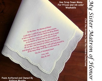 Sister Matron of Honor Gift Hankie  1002~ 5 Wedding Hankie Styles ~ Sign & Date for Free! 8 Ink Colors ~ Sister of the Bride Hankerchief