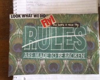 Rules Are Made To--