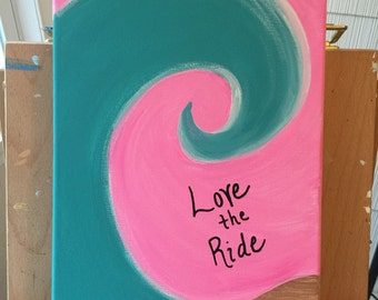 Love the Ride - Surf Canvas