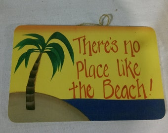 """There's Noo Place Like The Beach -  8"""" x 5.5"""""""