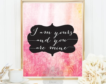I am yours and you are mine quote calligraphy typography art wall decor nursery love wedding poster engagement anniversary print poster