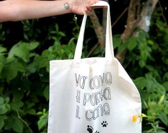 VA ' dove ti porta il cane_tote bag_shopper natural cotton