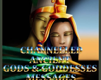 Channelled Message from an Ancient god or goddess