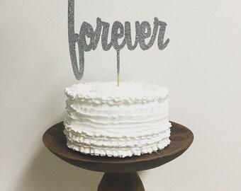 Forever Glitter Cake Topper // Wedding Cake Topper // Bridal Shower // Anniversary Topper