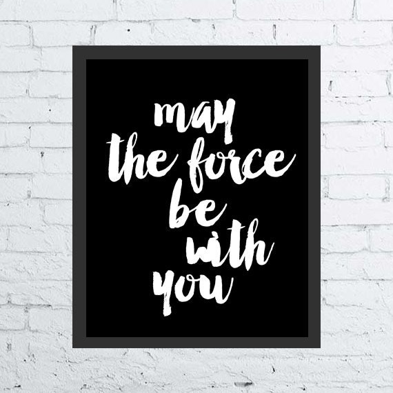 Star Wars Quotes The Force: Star Wars Printable Movie Poster Movie Quote By