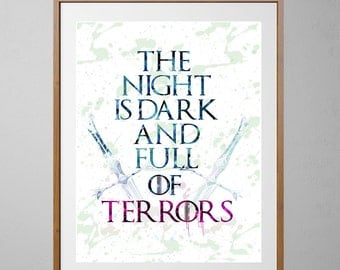 Game of Thrones watercolor poster, The Night is Dark and full of terrors quote, Game of thrones Art, Wall Decor poster [NO 89]