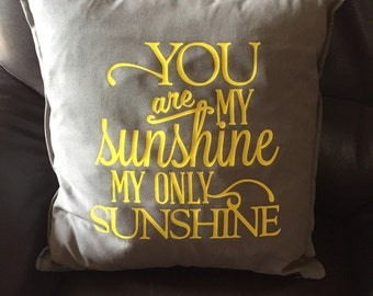 """20"""" X 20"""" Custom Cushion Cover (insert not inculded) - you are my sunshine"""