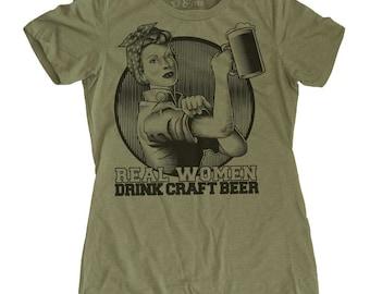 Womens Craft Beer Shirt - Rosie the Riveter Beer Shirt - Beer Shirt - Womens Pub Crawl Shirt - Real Women Drink Craft Beer Shirt