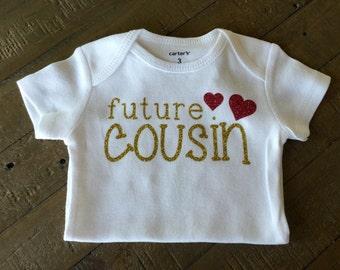 Future Cousin Shirt