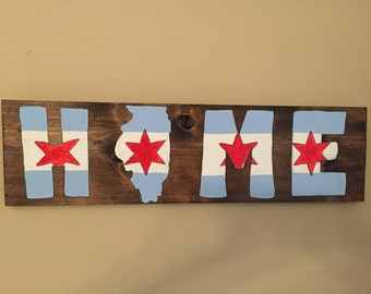 Hand painted wooden Home sign with Chicago flag pattern