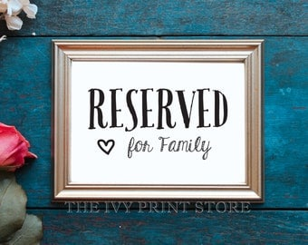 RESERVED SIGN for Family - Wedding Reception, Ceremony, Rehearsal Dinner, Party Table or Chair Sign for VIP Guests - Fun Paper Decor - W1019