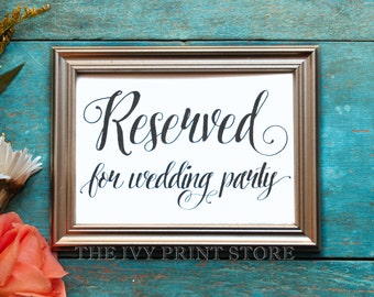 RESERVED SIGN for Wedding Party, Bridal Party Reserved Seating - Ceremony, Reception, Rehearsal Reserved Table Sign - 5x7 or 8x10 - PS016