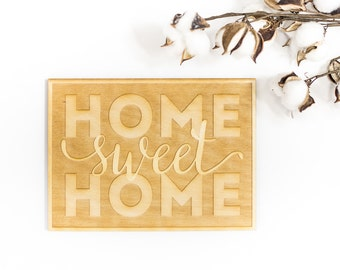 Home Sweet Home Wood Cut Sign - Engraved Wood Sign, Wood Sign Wall Decor, Rustic Wood Art, Home Sweet Home Quote, Home Quote Sign