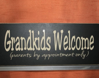 Grandkids Welcome Parents by Appointment Only-Grandparent Gift-Mothers Day-Fathers Day  #026-617-01