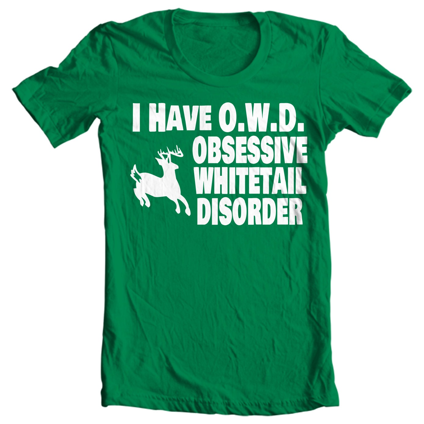 I Have OWD - Obsessive Whitetail Disorder - Deer Hunting T-shirt