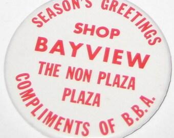 BUTTON: Bayview Plaza Season's Greetings