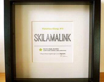 Victorian Slang No.3: Skilamalink - A5 Letterpress Typographic Print