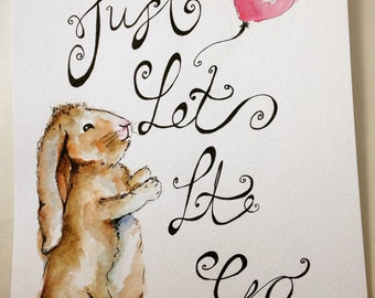 Just let it go watercolour painting. Made to Order
