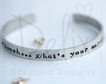 Hand stamped cuff, bangle, bracelet
