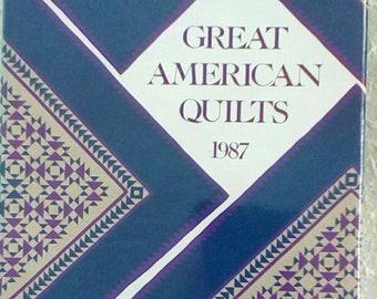 Great American Quilts 1987, Designer Gallery, Vintage, Pictures, Patterns, Hardcover