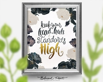 Coco Chanel Quote- Keep Your Head Heels and Standards High Fashion quote print printable quote art inspirational quote blessed print instant