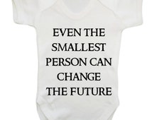 Even the smallest person can change the future baby vest grow short geek nerd cute funny slogan quote geek tiny short nerd dork white 56