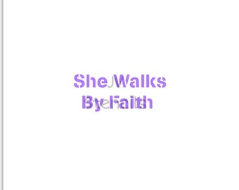 She Walks By Faith Stencil