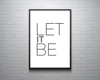 Let It Be Print, The Beatles, Inspirational Quote, Modern Art Print, Digital Print, Wall Art